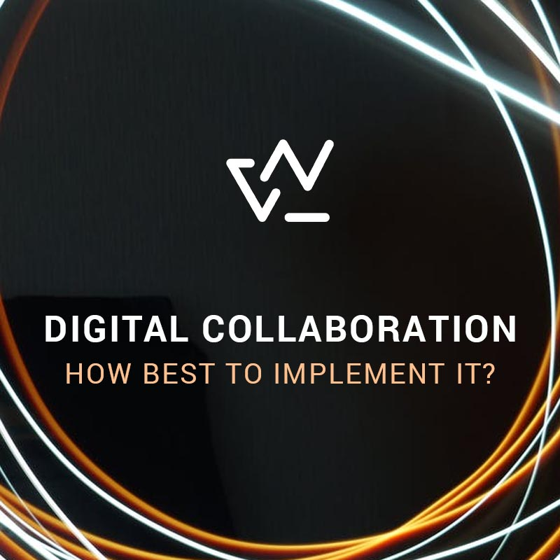 Digital Collaboration - How to best implement it by WESTPOLE Belgium NV
