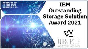 IBM Outstanding Storage Solution Award